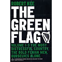 Green Flag, The: A History of Irish Nationalism