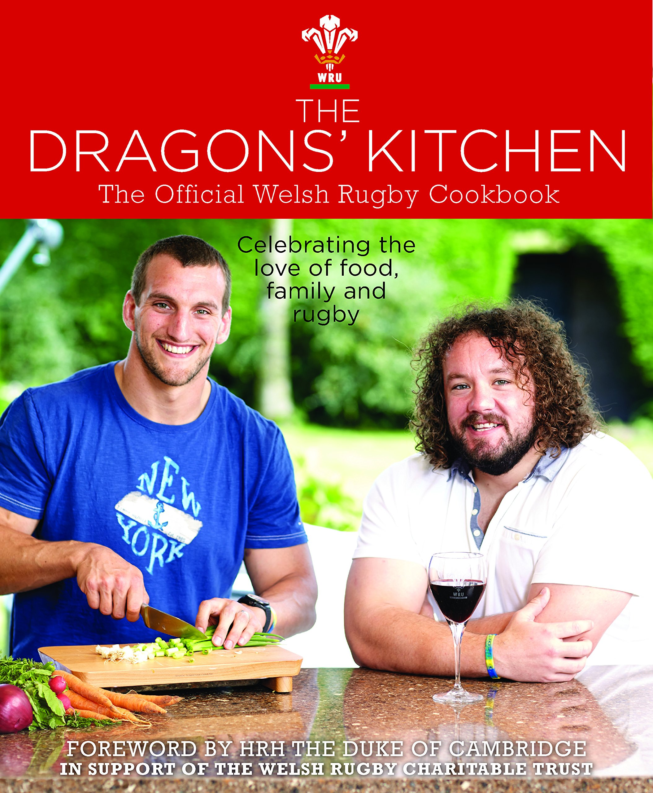 The Dragons' Kitchen: The Official Welsh Rugby Cookbook
