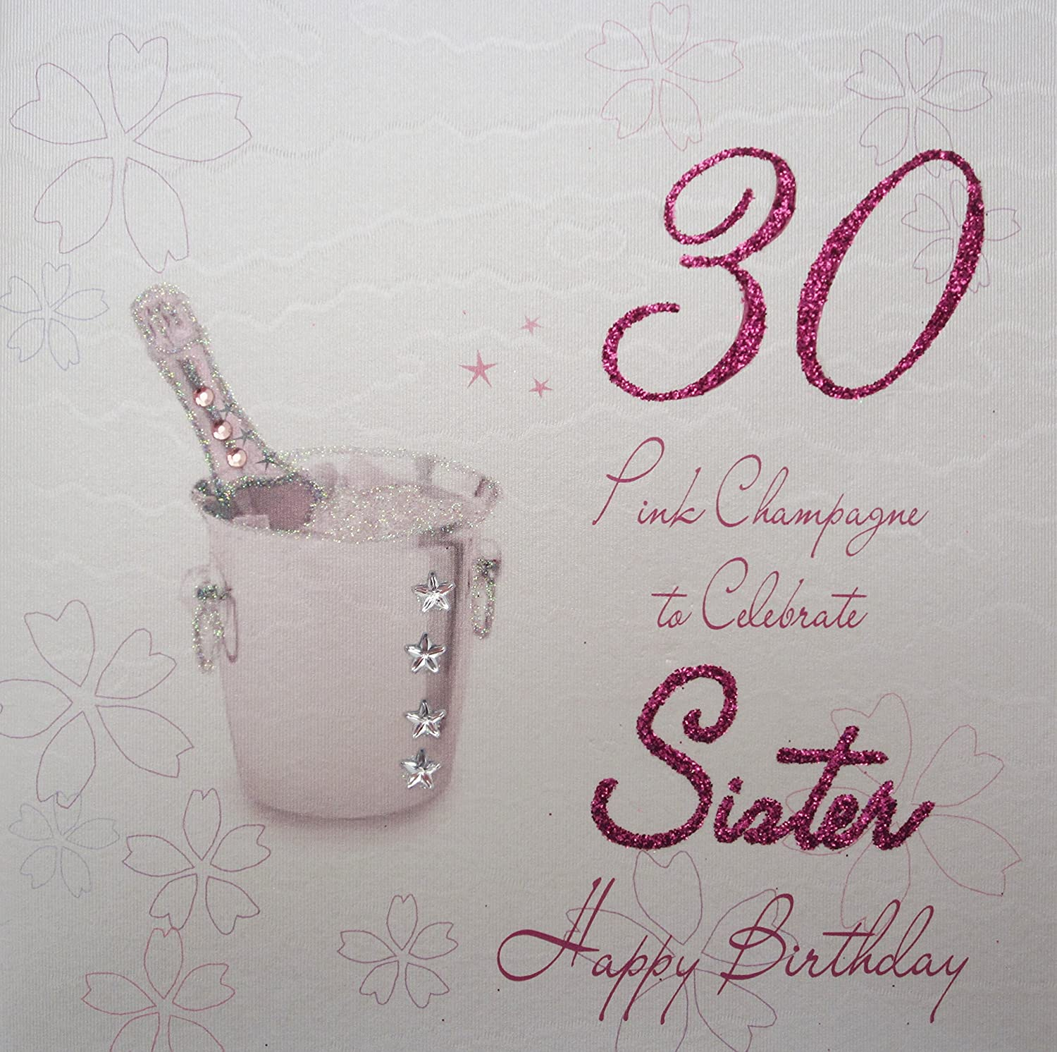 WHITE COTTON CARDS 30 Celebrate Sister Happy Handmade 30th Birthday Card Pink Champagne
