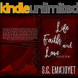 Life, Faith, & Love
