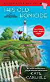 This Old Homicide (A Fixer-Upper Mystery Book 2)