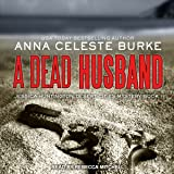 A Dead Husband: Jessica Huntington Desert Cities Mystery, Book 1