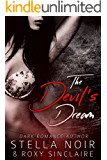 The Devil's Dream: A Dark Romance (Dark Romance Novel Book 1)