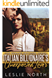 Italian Billionaire's Unexpected Lover (The Romano Brothers Series Book 2)
