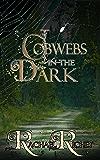 Cobwebs in the Dark (The NightHawk Series)