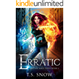 Erratic (Arcane Mage Series Book 3)