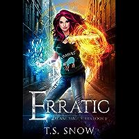 Erratic (Arcane Mage Series Book 3)