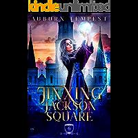 Jinxing Jackson Square (Misty's Magick and Mayhem Book 6)