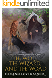 The Wolf, The Wizard, and The Woad (Highland Healer Book 4)