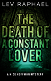 The Death of a Constant Lover (Nick Hoffman Mysteries Book 3)