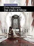 Dal diario di Moga. Gheler, l'esploratore: 4
