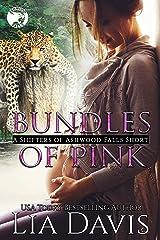 Bundles of Pink (Shifters of Ashwood Falls) Kindle Edition
