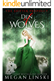 Den of Wolves (The Shifter Prophecy Book 2)
