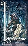 L'elfe de lune 6 - Le maître des loups