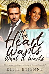 The Heart Wants What It Wants (BWWM Romance  Book 1) Kindle Edition