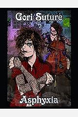Asphyxia Kindle Edition