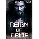 Reign Of Pride (Dark Reign Book 1)