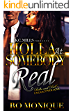 Holla At Somebody Real: Bella and Ball's Undercover Love