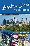 Guide Bleu Etats-Unis côte Est et Sud