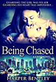 Being Chased (CEP Book 1)
