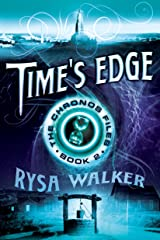 Time's Edge (The Chronos Files Book 2) Kindle Edition