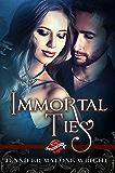 Immortal Ties (Saint's Grove Book 1)