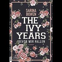 The Ivy Years - Bevor wir fallen (Ivy-Years-Reihe 1)