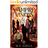 Vampire Visions: The Chronicles of Sloane King