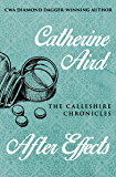 After Effects (The Calleshire Chronicles Book 15)
