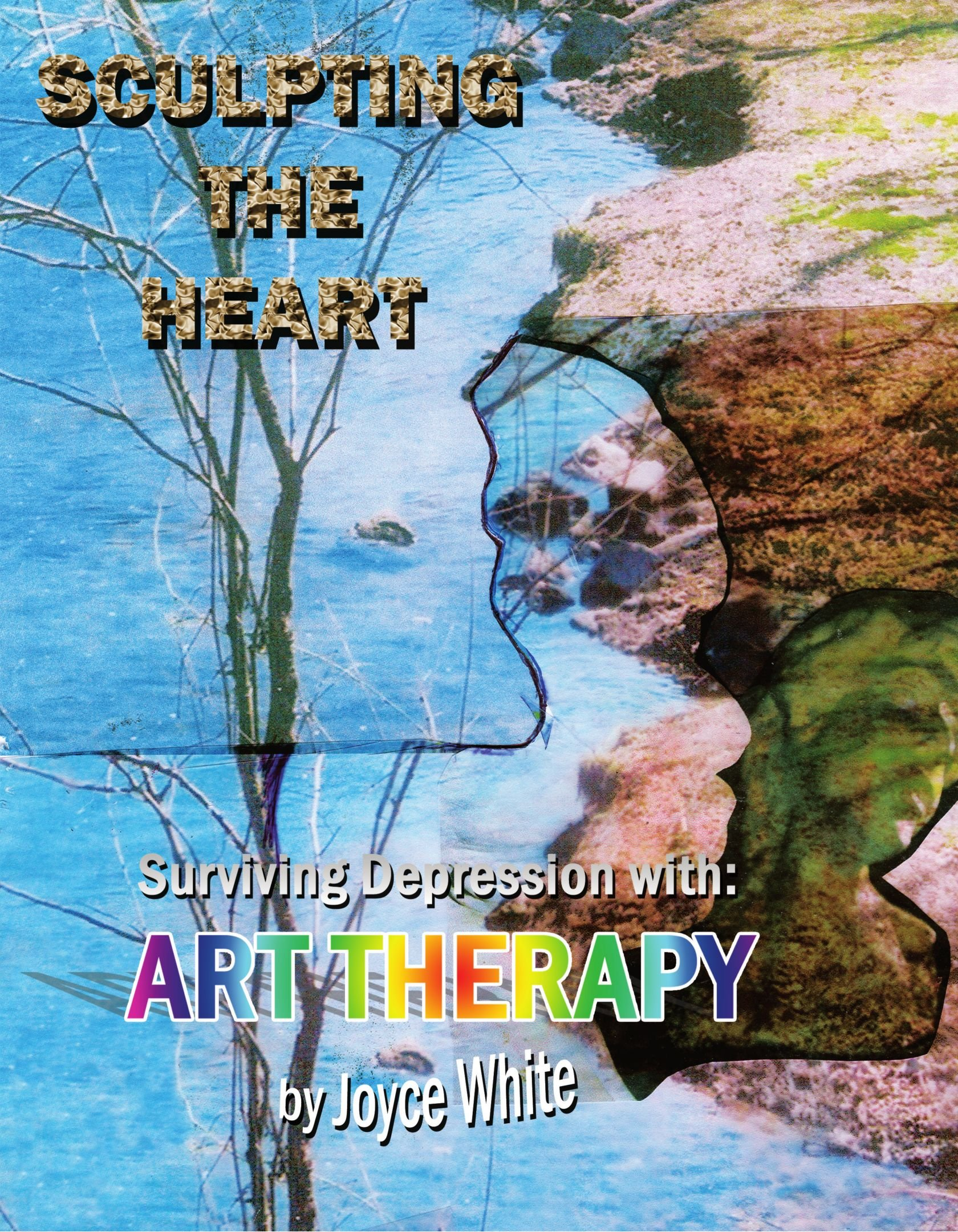 Download Sculpting the Heart: Surviving Depression with Art Therapy pdf epub