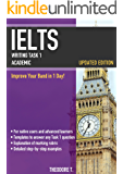 IELTS Writing Task 1 Academic: Improve Your Band in 1 Day! (English Edition)