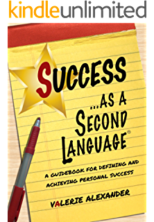 Happiness as a second language a guidebook to achieving lasting success as a second language a guidebook for defining and achieving personal success fandeluxe Image collections