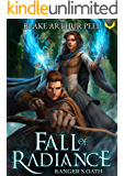 Ranger's Oath (Fall of Radiance Book 1)