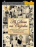 As Divas na Cozinha (Portuguese Edition)