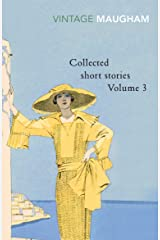 Collected Short Stories Volume 3 (Maugham Short Stories) Kindle Edition