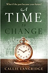 A Time to Change Kindle Edition