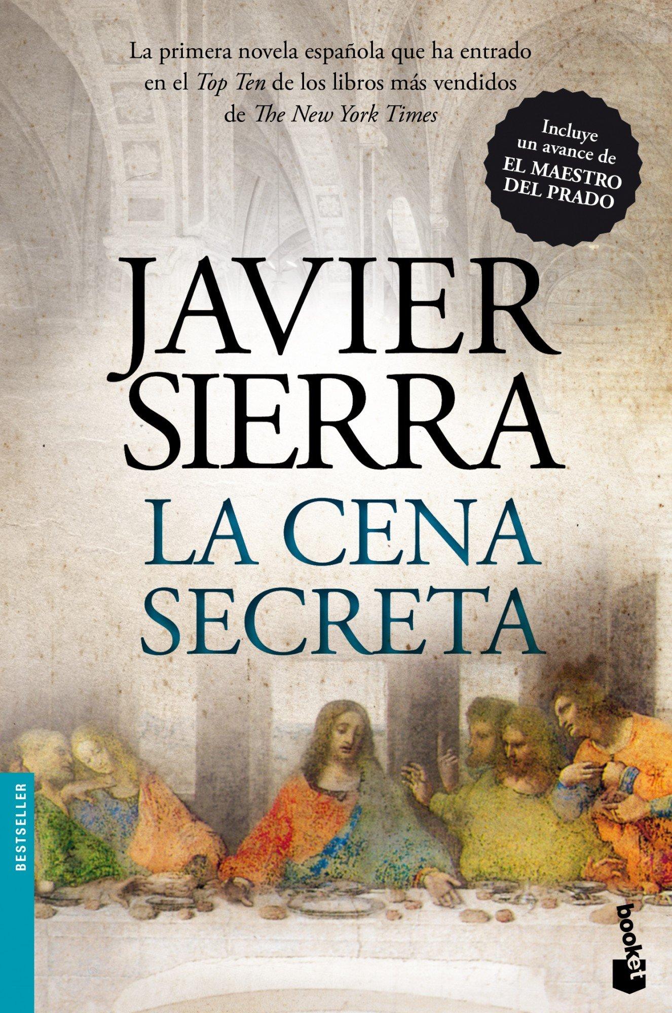 La cena secreta (Bestseller) Tapa blanda – 5 feb 2013 Javier Sierra Booket 840805502X Christianity