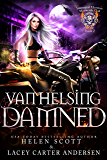 Van Helsing Damned (Immortal Hunters MC Book 2)