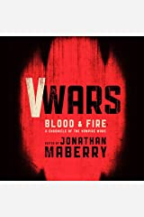 V Wars: Blood and Fire: New Stories of the Vampire Wars Audible Audiobook