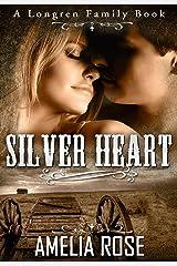 Silver Heart: Historical Western Cowboy Inspirational Romance (Longren Family Book 1) Kindle Edition