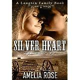Silver Heart: Historical Western Cowboy Inspirational Romance (Longren Family Book 1)