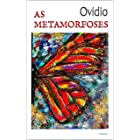 AS METAMORFOSES - Ovídio