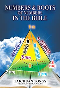 Numbers and Roots of Numbers in the Bible (English) (End Time Series Book 1)