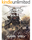 These Dead Lands: Desolation