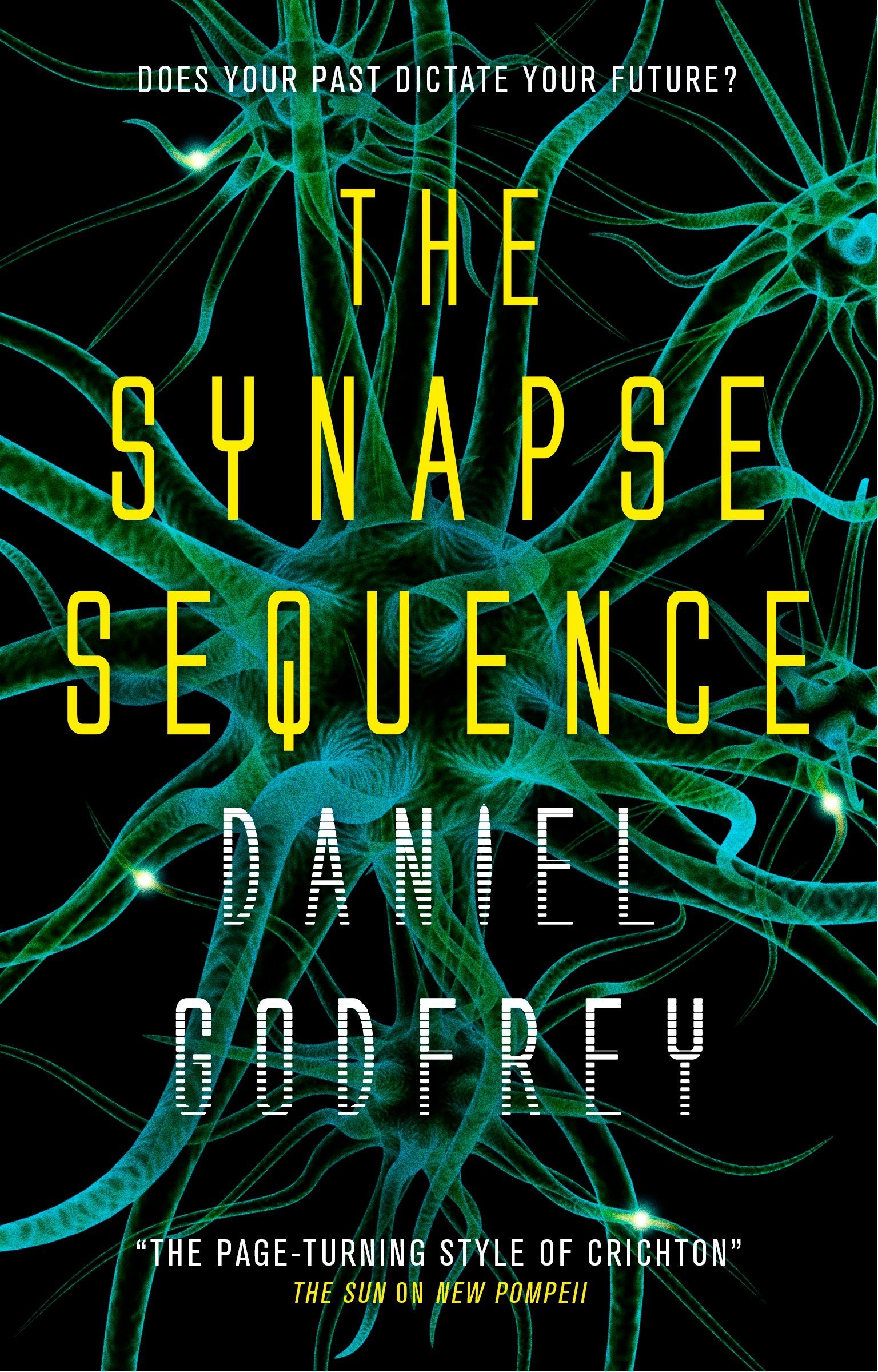 Amazon com: The Synapse Sequence (9781785653179): Daniel Godfrey: Books