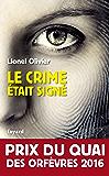 Le crime était signé : Prix du Quai des Orfèvres 2016 (French Edition)