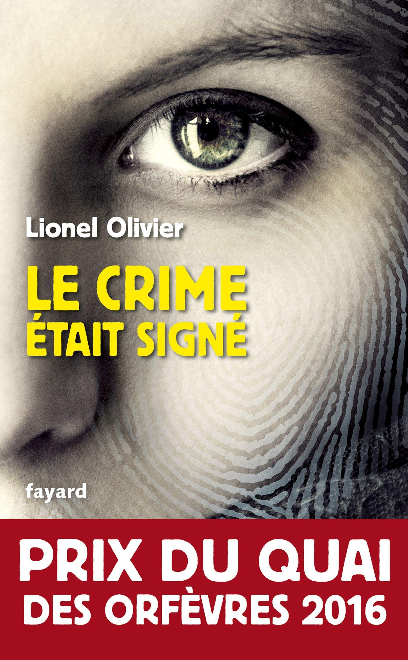 Le crime était signé de Lionel Olivier