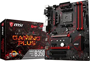 MSI Gaming AMD Ryzen B350 DDR4 VR Ready HDMI USB 3 ATX Motherboard (B350 Gaming Plus)
