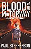 Blood on the Motorway: Book one of the apocalyptic British horror trilogy