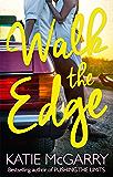 Walk The Edge (Thunder Road, Book 2)